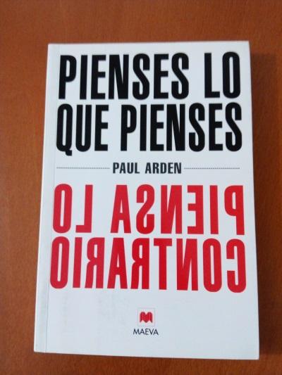 Libro Pienses lo que pienses, piensa lo contrario, recomendado por Julián Vida